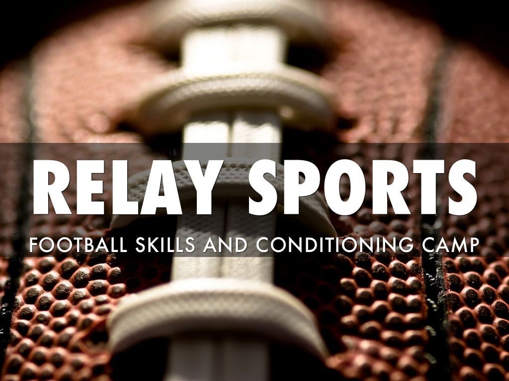 Relay Sports Football Camp