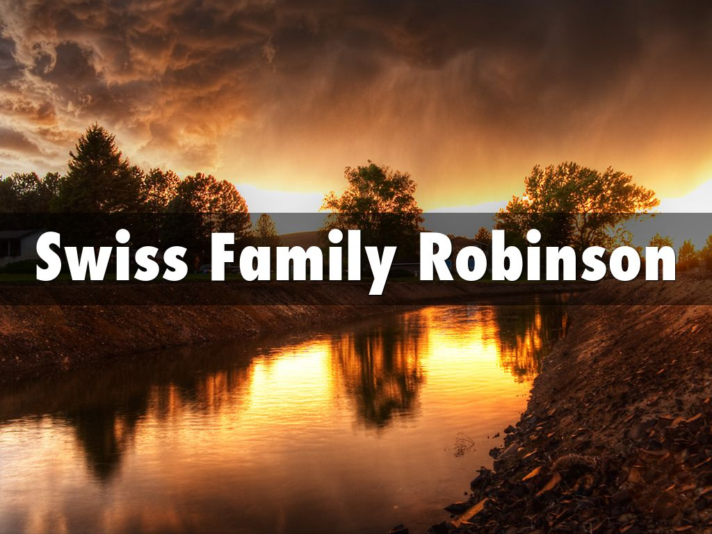 swiss family robinson The swiss family robinson is a novel, first published in 1812, about a swiss family who are shipwrecked in the east indies en route to port jackson, australia.