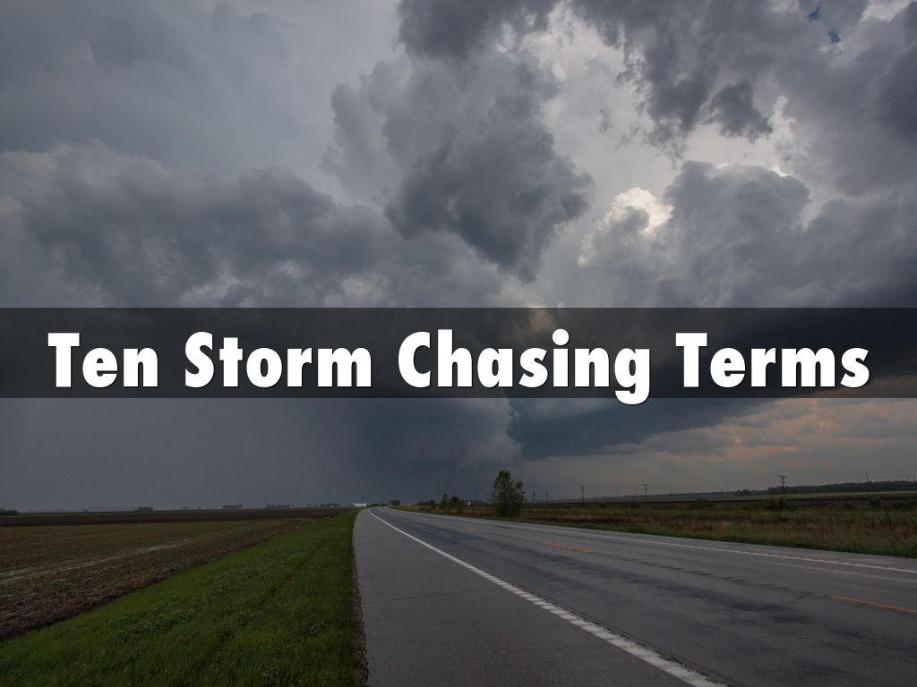Ten Storm Chasing Terms