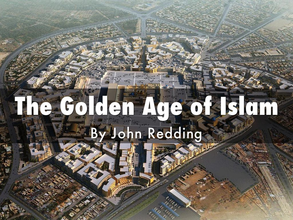 golden age of islam The islamic golden age (622 - 1258) represents a time in history when the  political power of islam allowed a flourishing of intellectual development the  islamic.