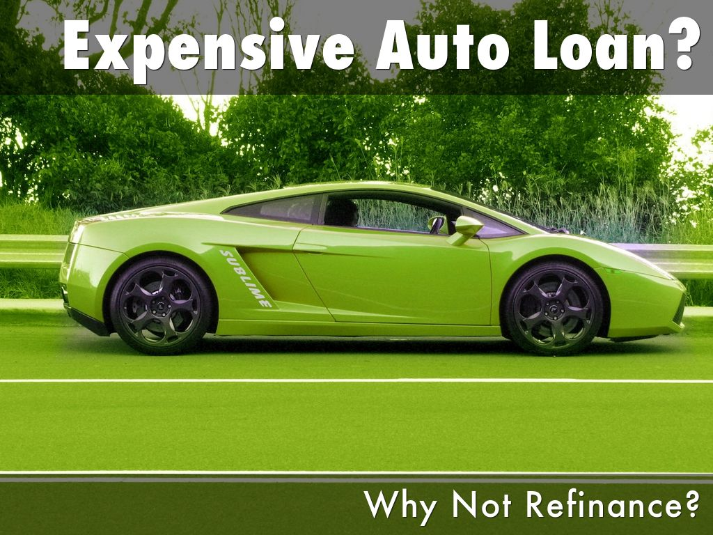 Expensive Auto Loan?
