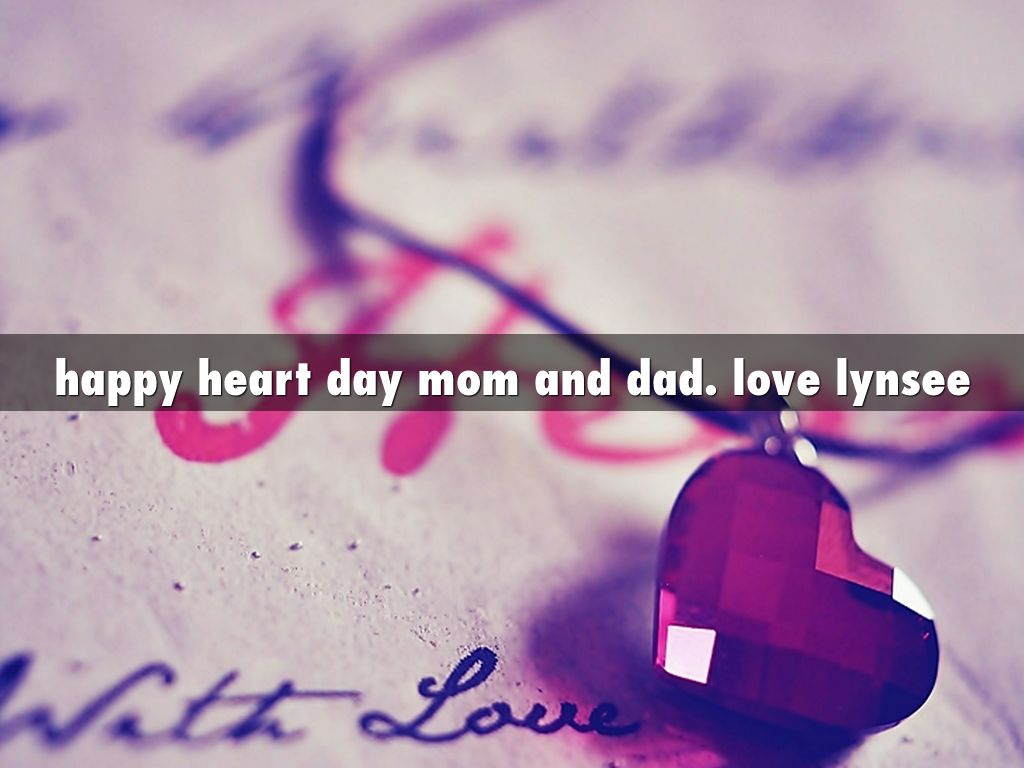 Happy Heart Day Mom And Dad. Love Lynsee