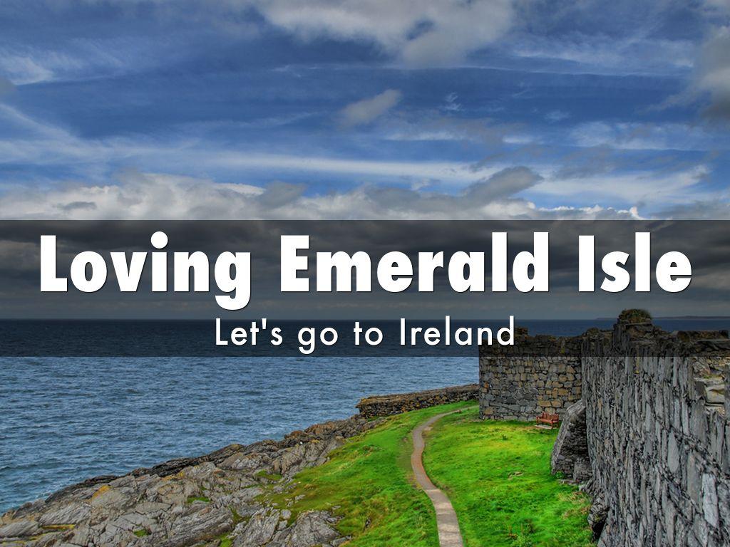 Loving Emerald Isle