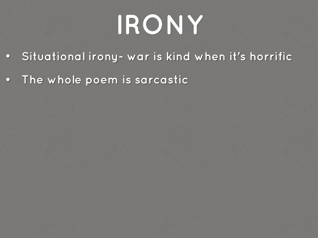 """war is kind irony War is kind by stephan crane poetic connotations pt 1: diction among the most important elements of stephen crane's poem, """"war is kind"""", is."""