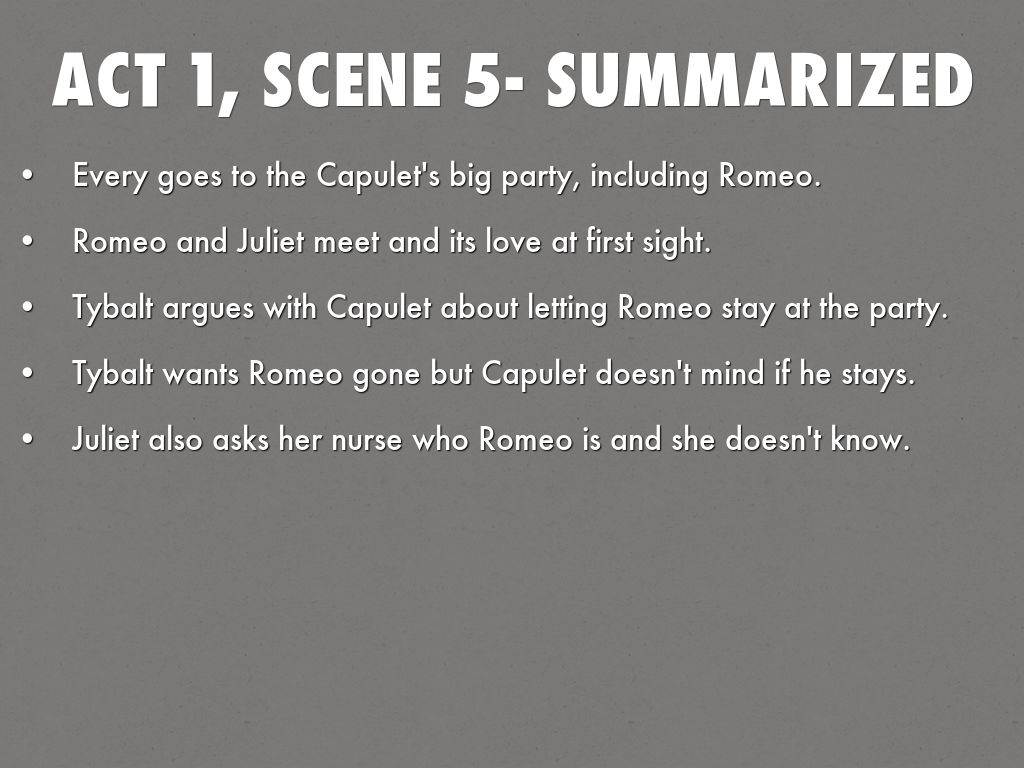 romeo and juliet scene analysis by michael forrester act 1 scene 5 summarized