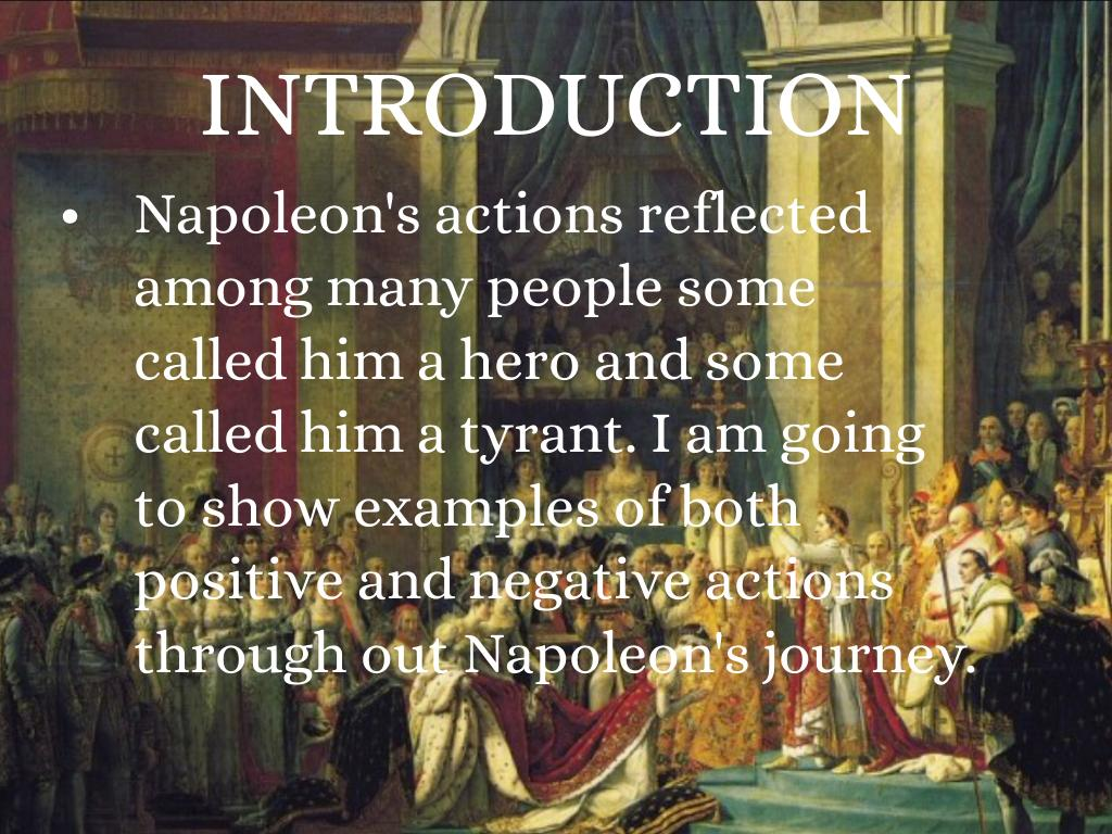 napoleon bonaparte tyrant Napoleon bonaparte he was the emperor of france and also the king of italy as napoleon i  he is remembered as a tyrant by his enemies however,.