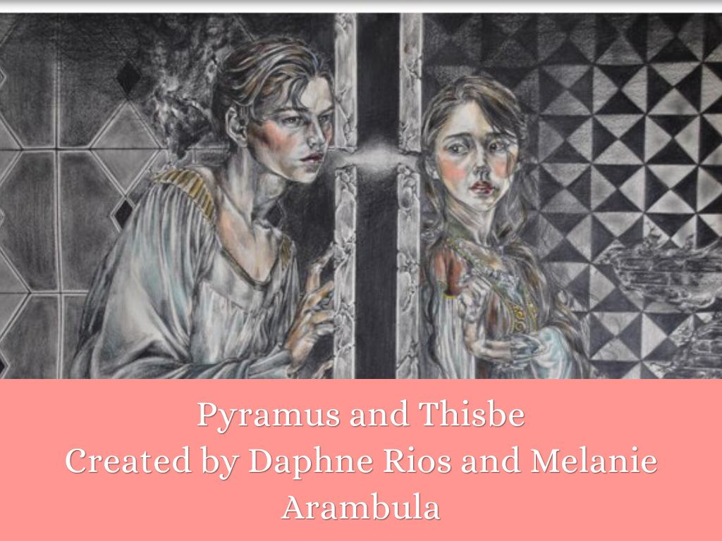 analysis on pyramus and thisbe essay Pyramus and thisbe are a couple of young babylonians in love unfortunately, their families totally hate each other the star-crossed lovers whisper sweet nothings through a crack in the wall that separates their houses, until they eventually can't take it anymore and decide to elope but when.