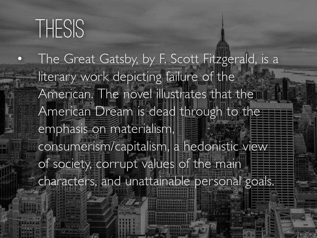 great gatsby and american beauty american dream In fitzgerald's great gatsby gatsby's american dream collapses when daisy refused to leave tom and and meretricious beauty(104) nick, as an.