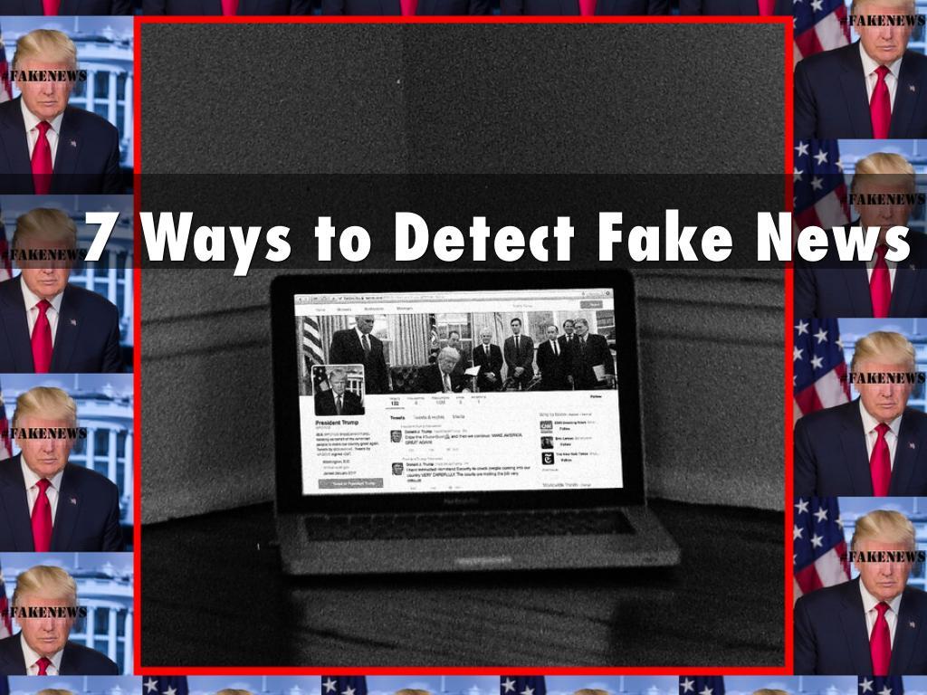 7 Ways to Detect Fake News