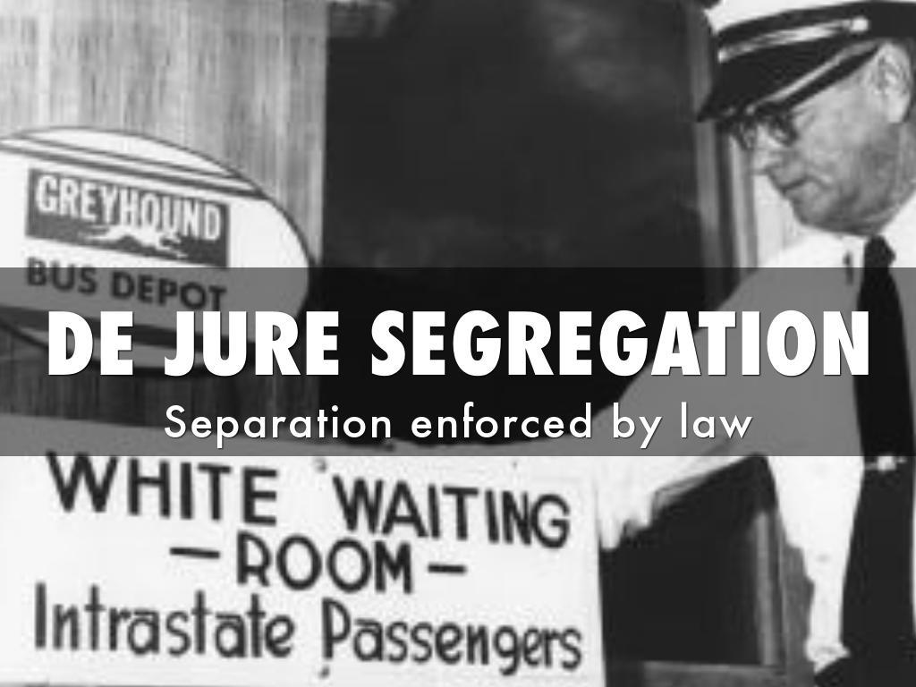 what is the de jure segregation