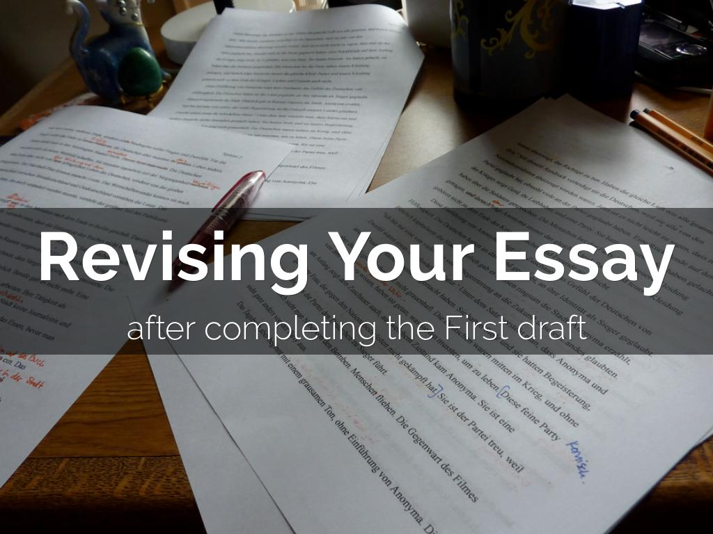 revising an essay During the revising process, put your writing aside at least twice—once during the first part of the process, when you are reorganizing your work.