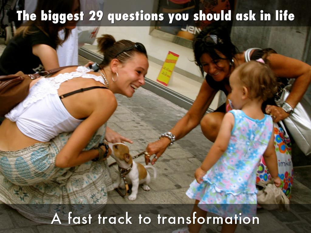 The biggest 29 questions you should ask in life