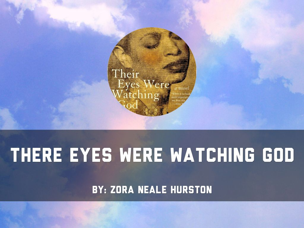 the major characters in their eyes were watching god by zora neale hurston Their eyes were watching god author: zora neale hurston hurston attended barnard college to study anthropology on rural major characters, their.