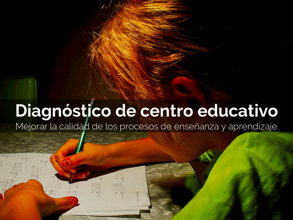 Diagnóstico de centro educativo