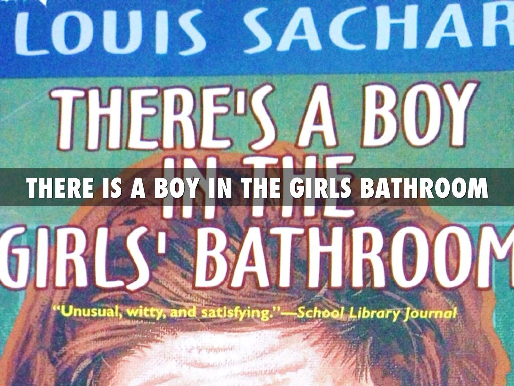There 39 S A Boy In The Girls Bathroom By Jamin Corner