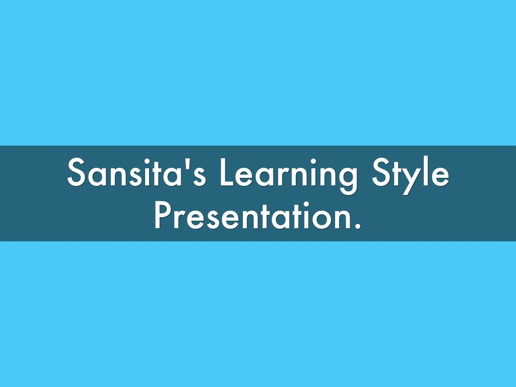 presentation about learning styles Postcharacteristic&of&each&learning&style&in&ppt& b create&poster&of&each&learning&style&characteristics& c presentvideos&of&each&learning&style&& d.