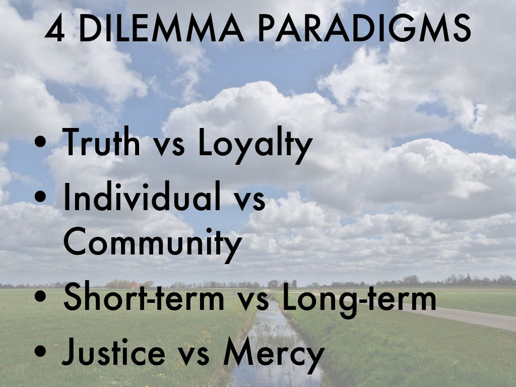 the four ethical paradigms Contrasting the four family paradigms of family therapy it is not the aim of this paper to show one paradigm as being better than the other, indeed there.