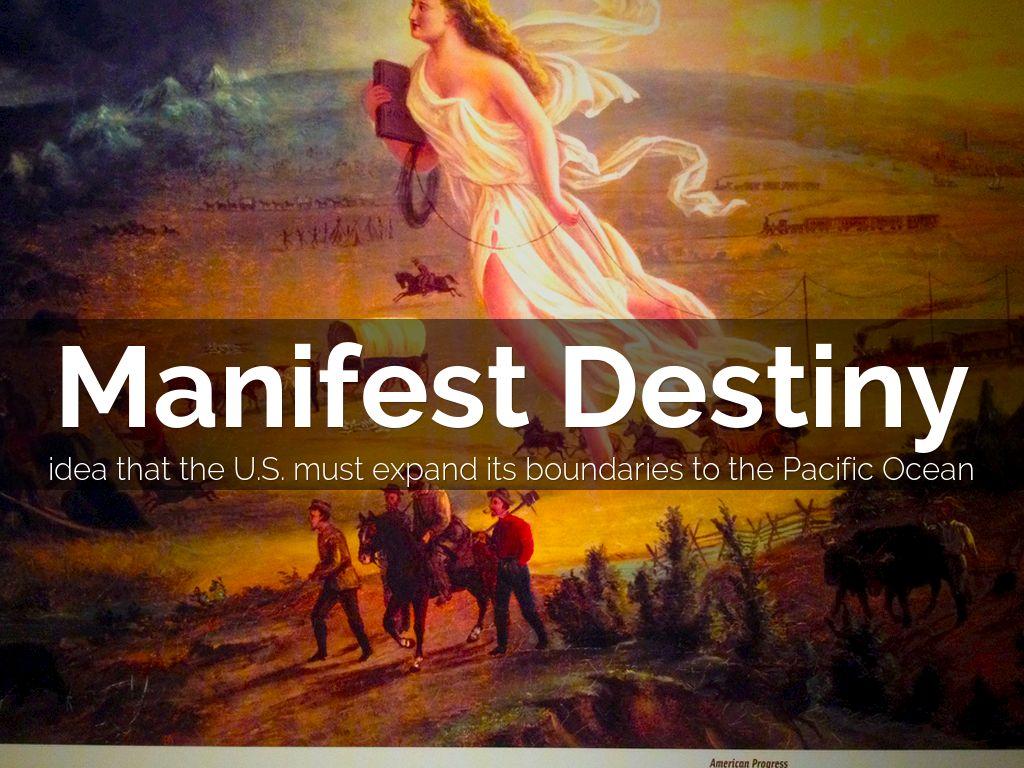 mainfest destiny