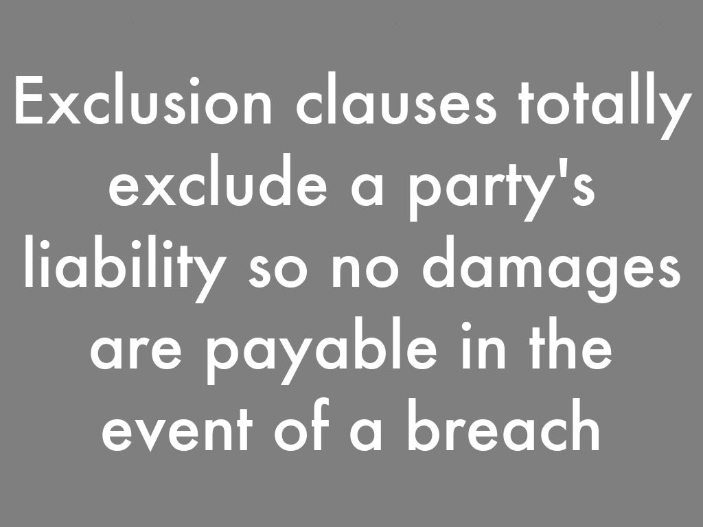 exclusion clause 1 Acca revision notes search  1 incorporation of exclusion clauses 11 signed  an exclusion clause will only be effective if it was agreed as a term of the.