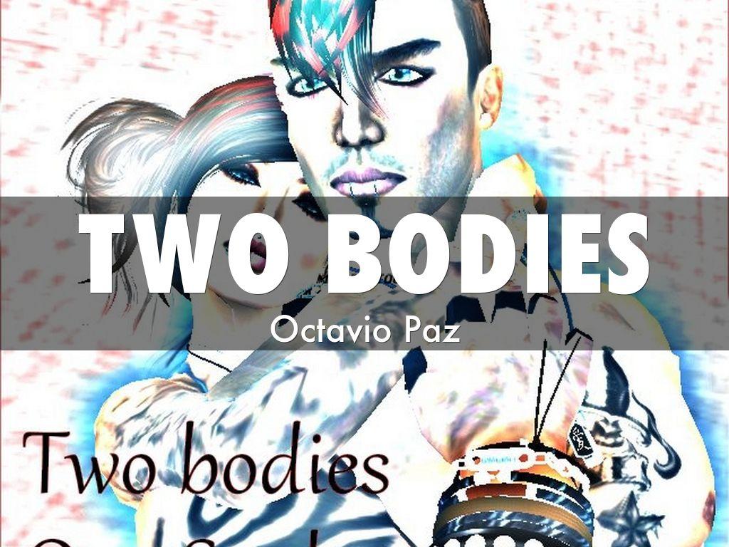 two bodies octavio paz