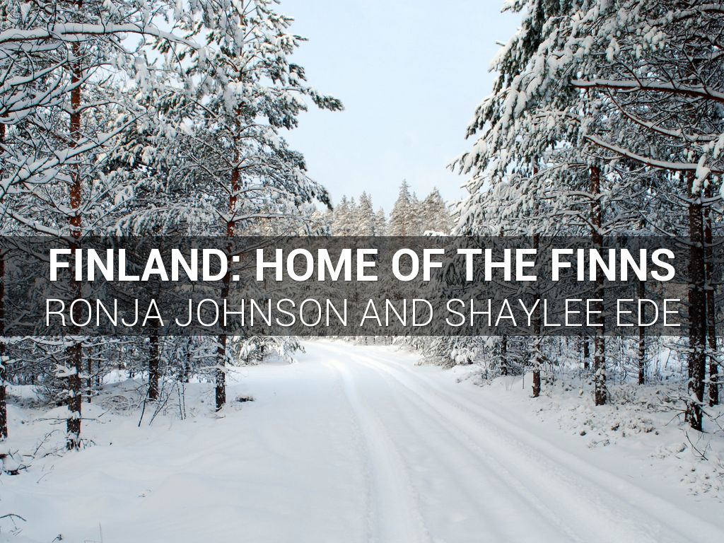 Finland: The Home of the Finns