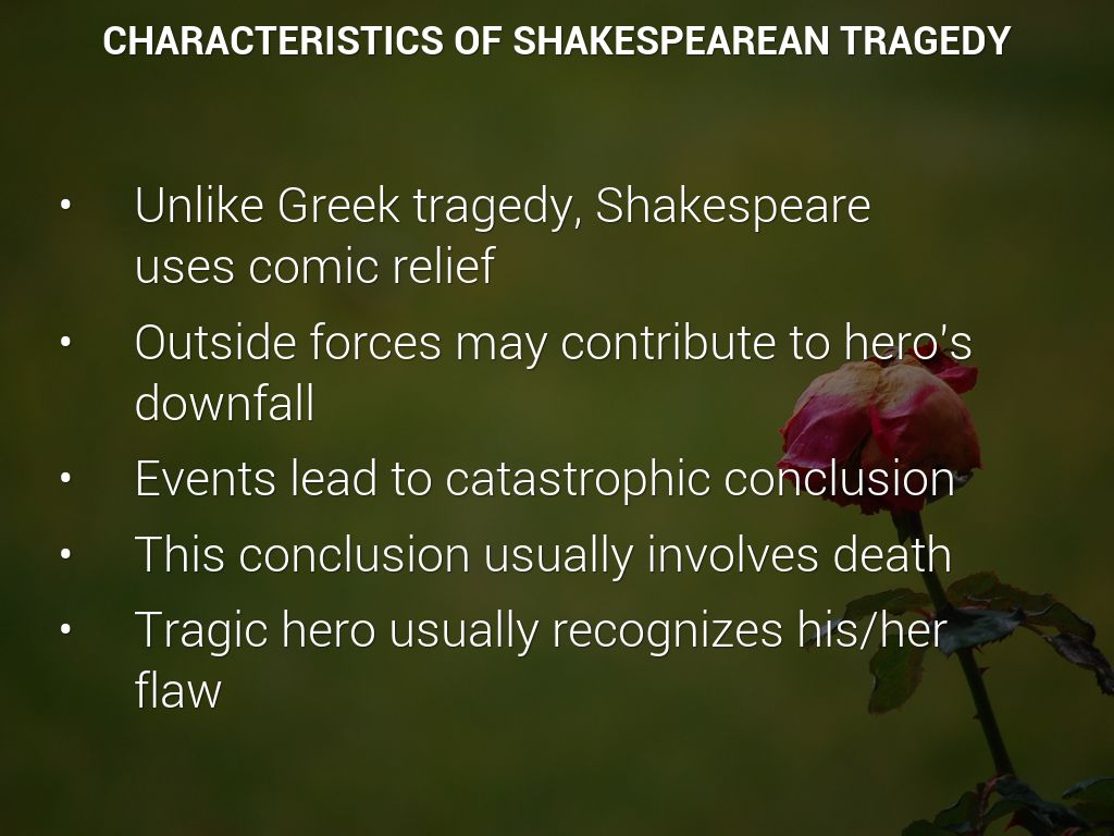 the differences in greek tragedy and shakespearean tragedy Please add a list of similarity between shakespearean tragedies and greek tragedies.