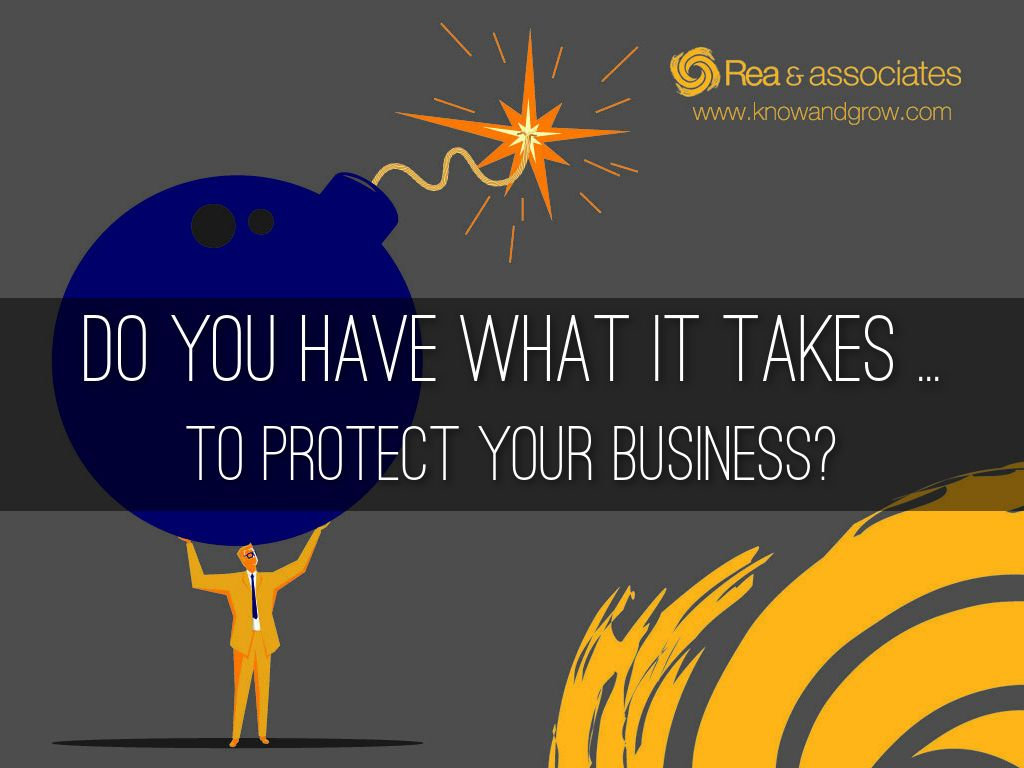 Do You Have What It Takes To Protect Your Business?
