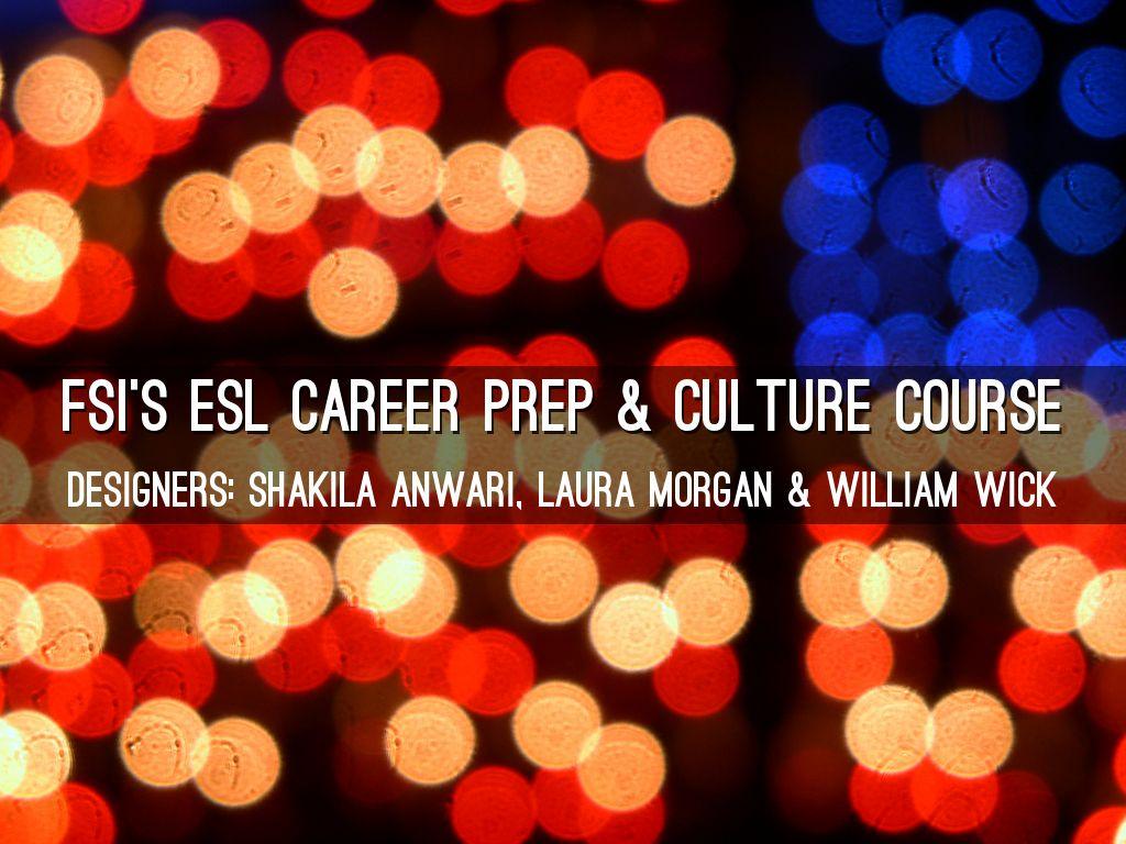 Career Prep & Culture Course