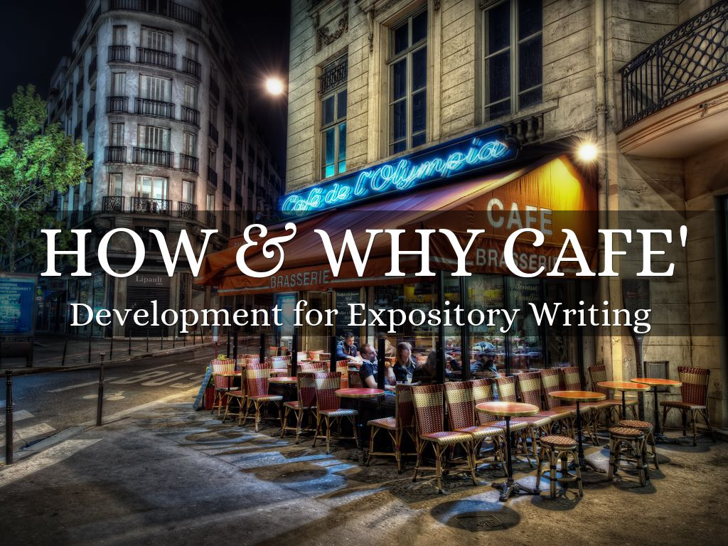 expository writing with the how  u0026 why cafe u0026 39  by sherrie