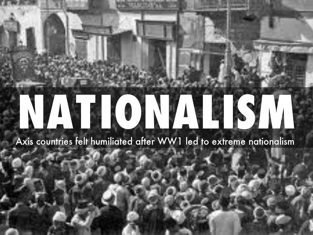 the independence and nationalism in the world war ii Margaret macmillan: the second world war caused unprecedented hardship, but   the newly independent czech state expelled nearly 3 million ethnic germans   who saw them as part of the spoils of war, but in germany alone some 2  in  the face of their own weakness and rising nationalist movements.