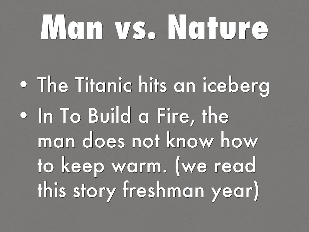To Build A Fire Man Vs Nature