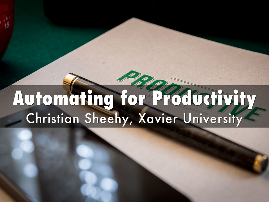 Automating for Productivity