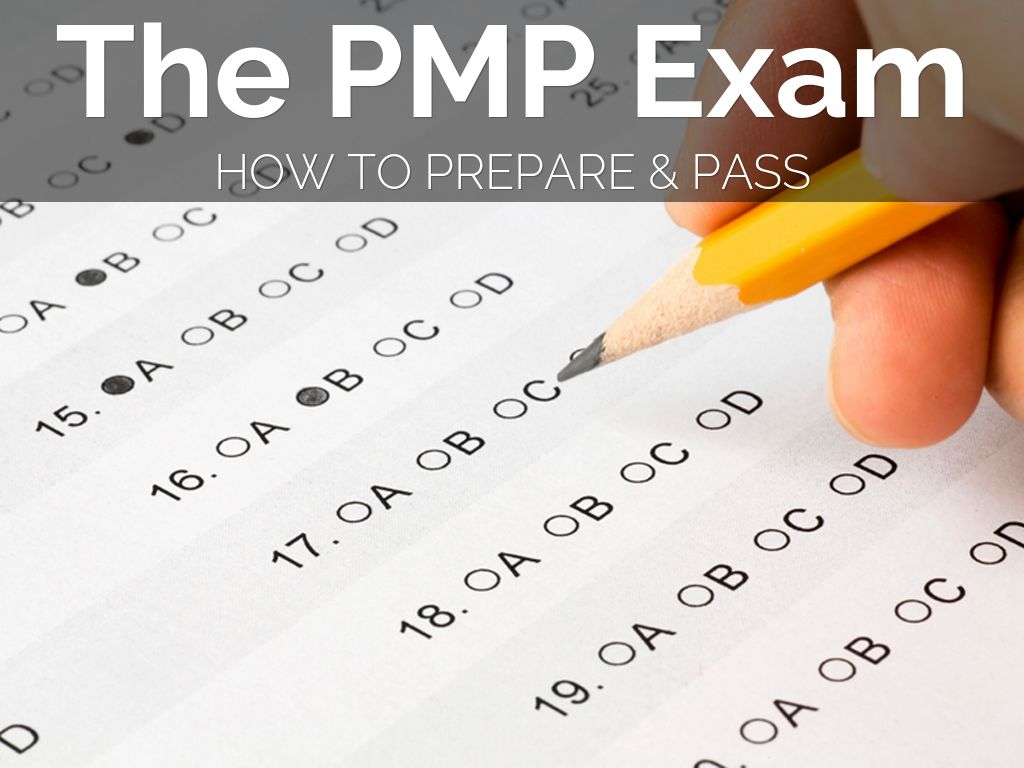 The PMP Exam: How To Prepare and Pass