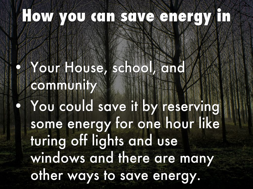 How You Can Save Energy In By Zoie Harris