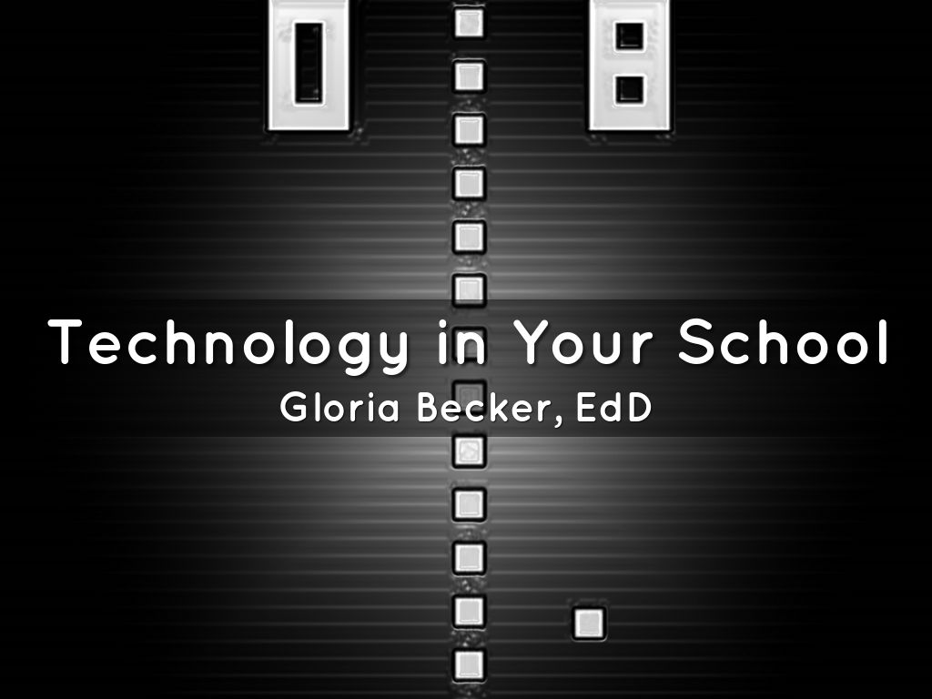 Technology in Your School
