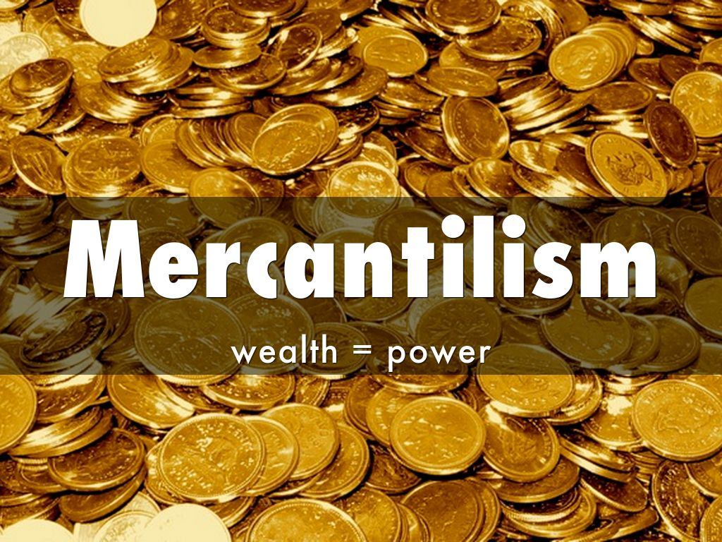an analysis of whether british mercantilism The alternative view is nevertheless interesting because it has little to say, whether in favor of or against, mercantilism as a system of international trade this view seems to be more in line with smith's views, if only because the major tenants of mercantilism are conspicuously absent.