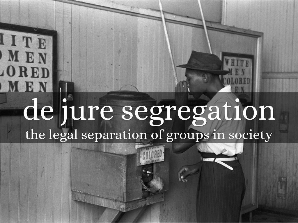 what is de jure segregation