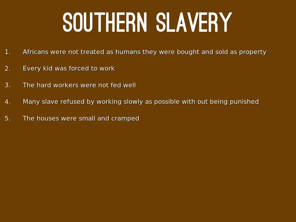 slaves in the south essay