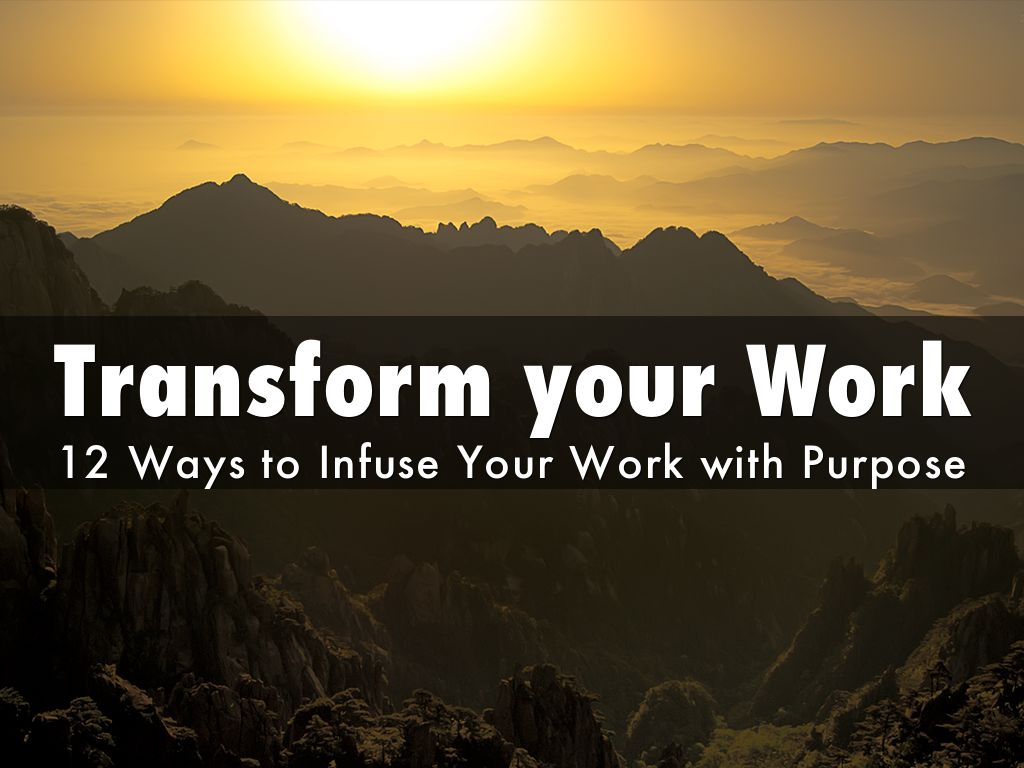 Copia de Transform your Work