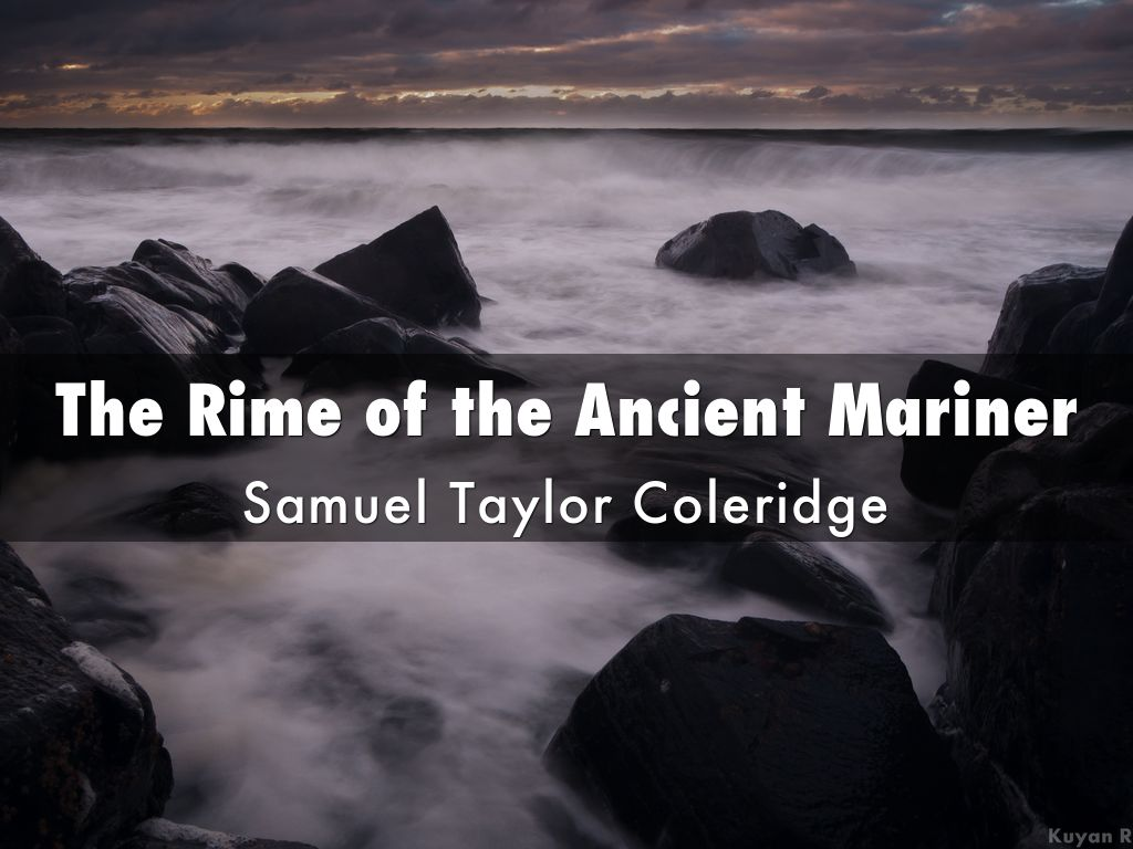 The rime of the ancient mariner by bglasby12 slide notes biocorpaavc Images