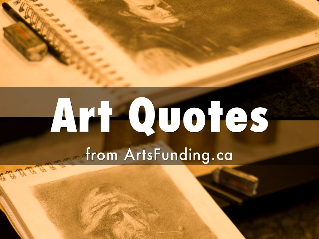 Arts Quotes ArtsFunding.ca