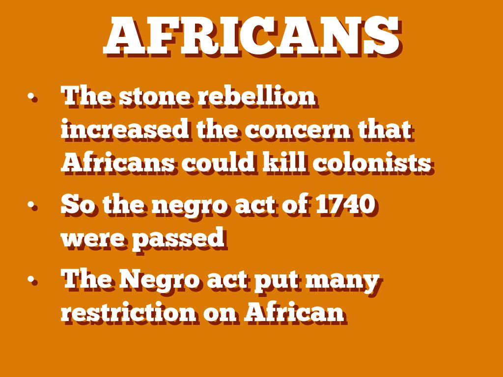understanding the african dimension of the stono rebellion This day in labor history: september 9, 1739 comments it's absolutely fundamental to any understanding of another outcome of the stono rebellion.