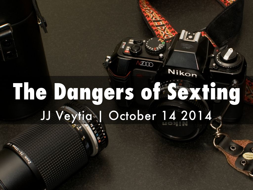 the dangers of sexting