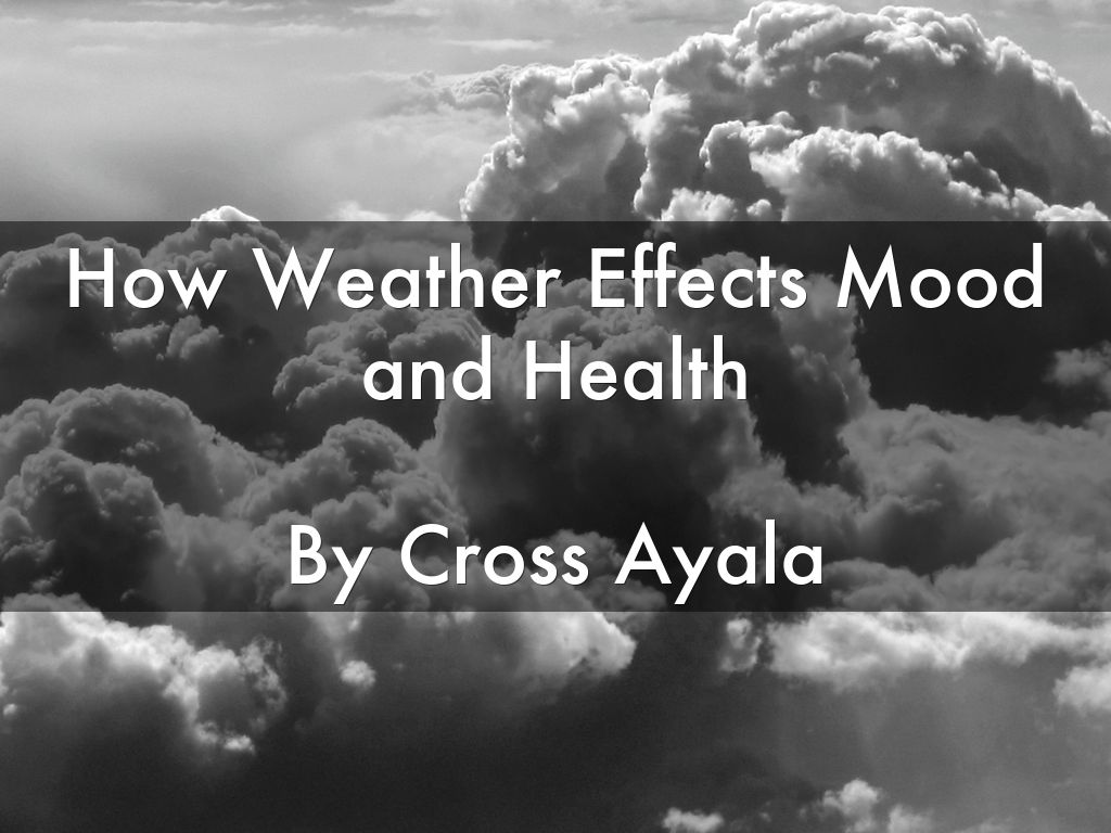 weather affects your mood
