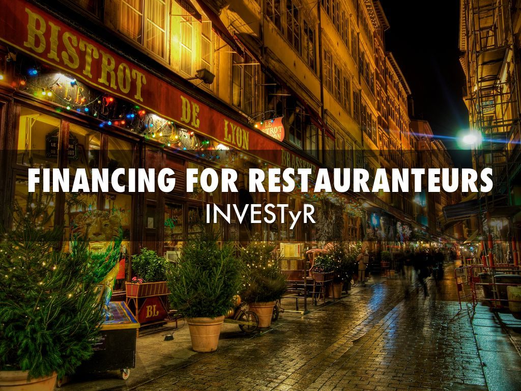 Financing for restauranteurs