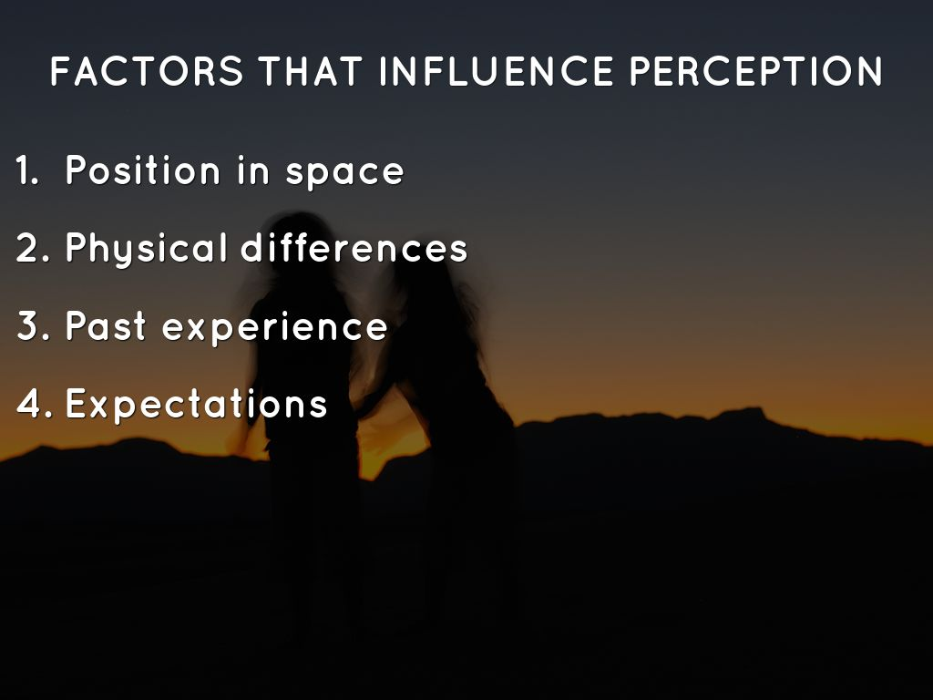 factors that influence perceptions in international Industries experience cycles of economic growth and contraction based on many factors these include the overall health of the markets, consumer preferences and even seemingly unrelated world news and events.