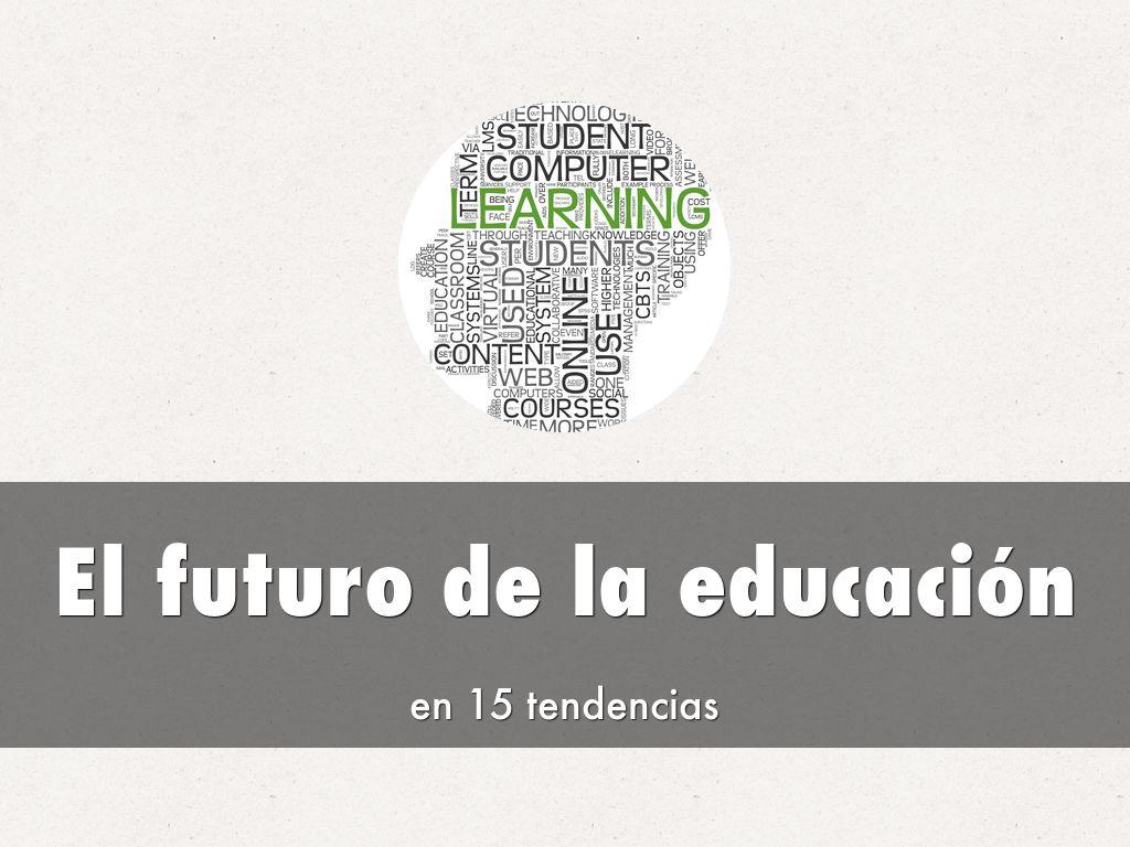 El futuro de la educación