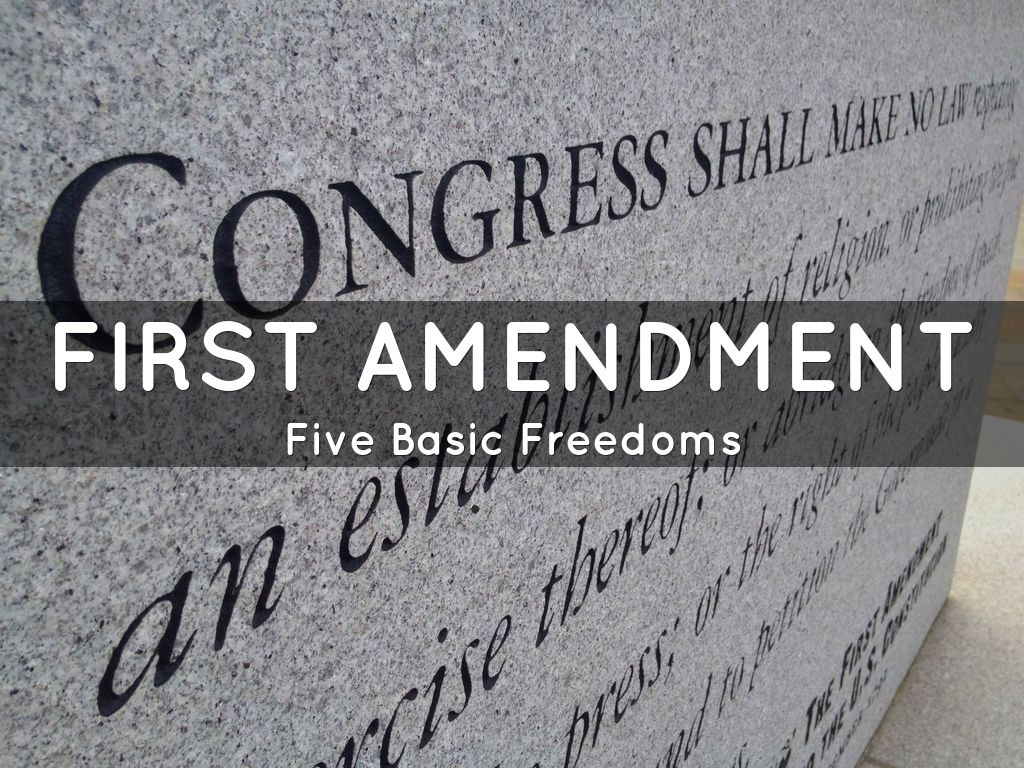 what are the basic freedoms outlined in the first amendment