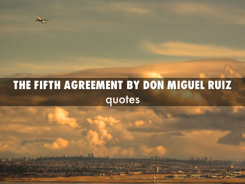 don miguel ruiz the fifth agreement pdf