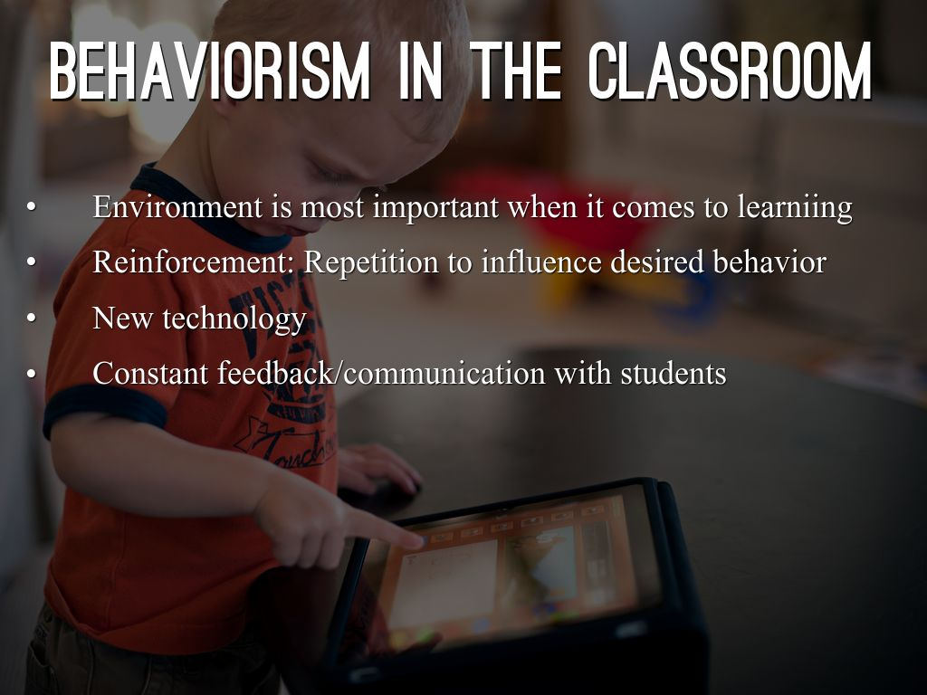 importance of behaviorism in education